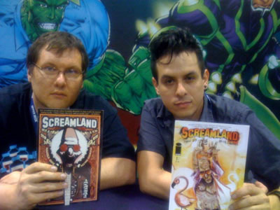 Screamland scribe Harold Sipe and artist Hector Casanova at SDCC 2008