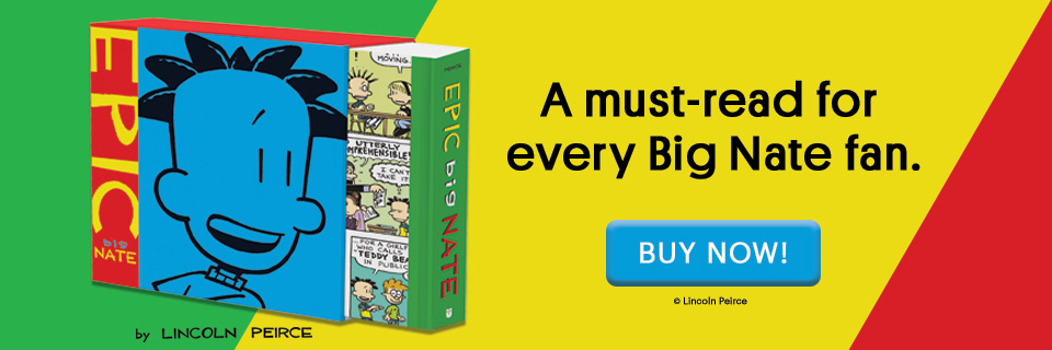 Epic Big Nate by Lincoln Perice — Celebrating 25 Years of Big Nate