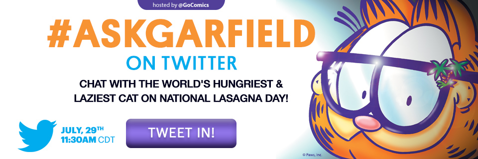 Chat live with Garfield on Friday, July 29th!