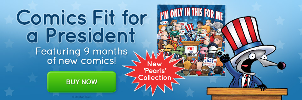 NEW Pearls Before Swine Collection: I'm Only in This for Me by Stephan Pastis
