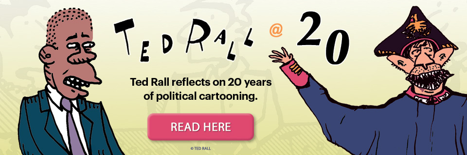 Celebrating 20 Years of Ted Roll Political Cartoons!