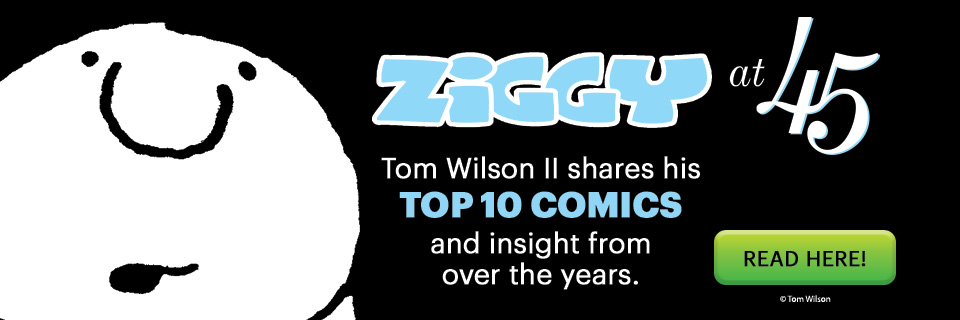 Celebrating 45 Years of Ziggy Comics!