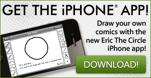 New Eric the Circle iPhone App!