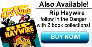 Rip Haywire 1st Book