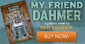 My Friend Dahmer Book