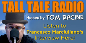Francesco Marciuliano on Tom Racine's Tall Tale Radio comic podcast!