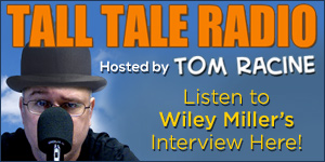 Wiley Miller on Tom Racine's Tall Tale Radio comic podcast!