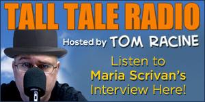 Maria Scrivan on Tom Racine's Tall Tale Radio comic podcast!