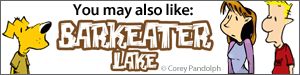 You may also like Barkeater Lake by Corey Pandolph