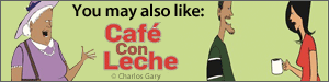 You may also like Café con Leche by Charlos Gary