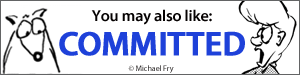 You may also like Committed by Michael Fry