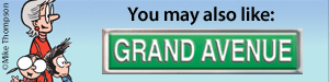 You may also like Grand Avenue by Steve Breen and Mike Thompson