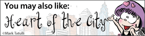 You may also like Heart of the City by Mark Tatulli