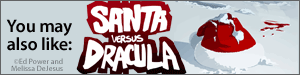 You may also like Santa vs. Dracula by Melissa DeJesus and Ed Power