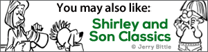 You may also like Shirley and Son Classics by Jerry Bittle