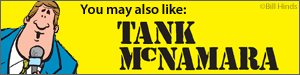 You may also like Tank McNamara by Bill Hinds