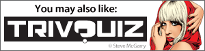 You may also like Trivquiz by Steve McGarry