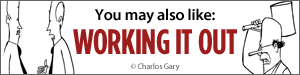 You may also like Working It Out by Charlos Gary